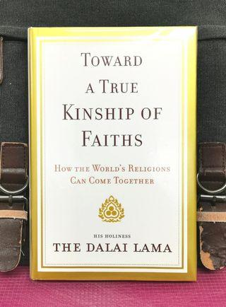 《BRAN-NEW HARDCOVER + Compassion Is The link That Unites All Religions Of The world》The Damai Lama - TOWARD A TRUE KINSHIP OF FAITHS : How the World's Religions Can Come Together