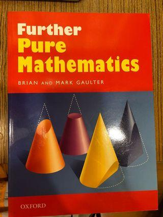 Further Pure Mathematics by Gaulter & Gaulter