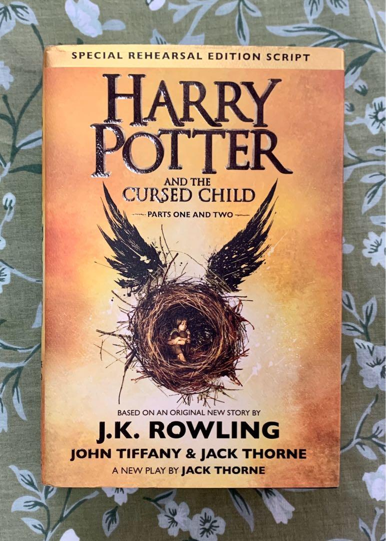 Harry Potter and the Cursed Child: Parts One and Two (Special Rehearsal Edition Script)