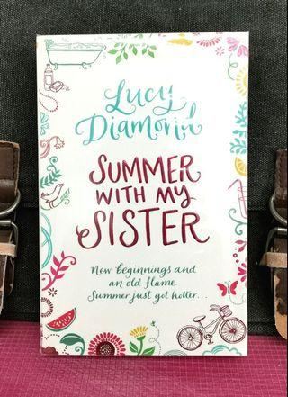 # Novel《Preloved Paperback + A Relatable & Heartwarming Journey Family Drama Fiction of 2 Sisters》Lucy Diamond - SUMMER WITH MY SISTER : New Beginnings And An Old Flame...Summer Just Got Hotter