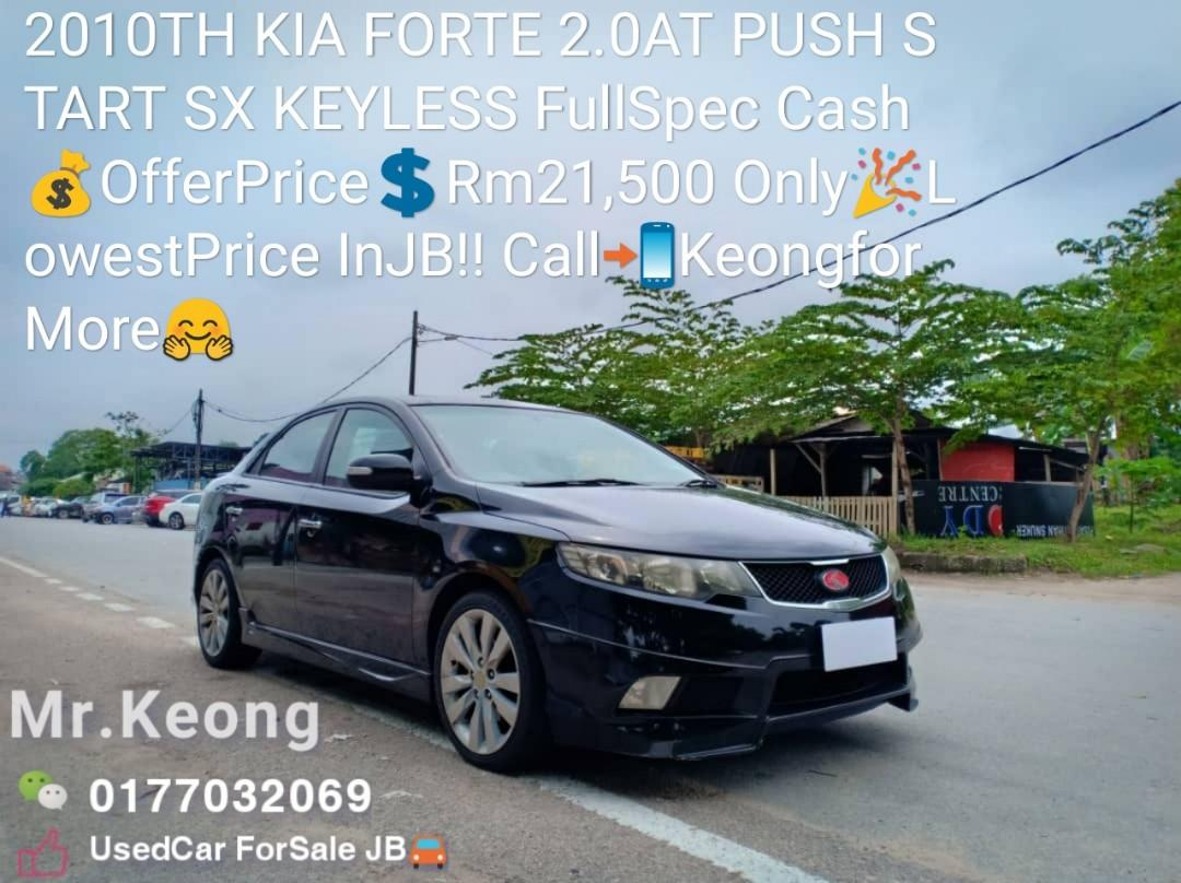 2010TH KIA FORTE 2.0AT PUSH START SX KEYLESS FullSpec Cash💰OfferPrice💲Rm21,500 Only🎉LowestPrice InJB‼ Call📲KeongforMore🤗