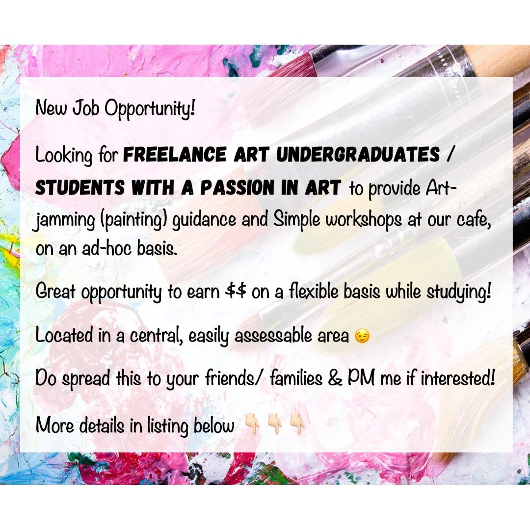 Art Undergraduates / Students with a passion in Art
