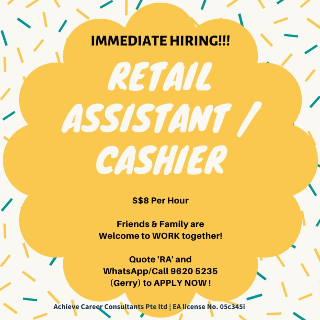 Immediate Hiring! Retail Assistant & Cashiers !!