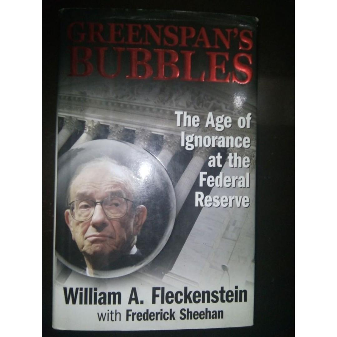 The Age of Ignorance at the Federal Reserve: BUSINESS / LEADERSHIP / MONEY / FINANCE / STOCK MARKET / TRADING /ECONOMICS