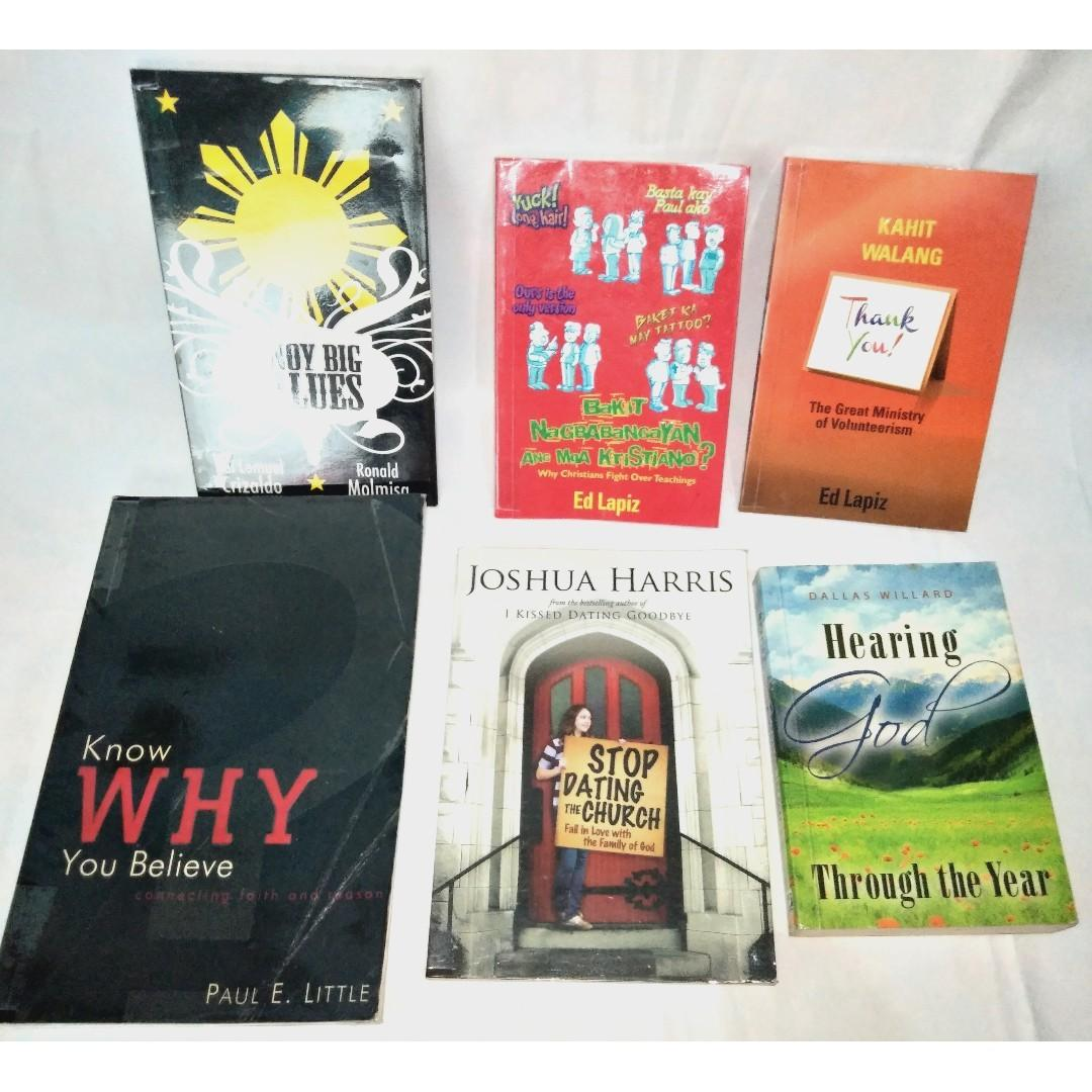 Book Bundle 3: Stop Dating the Church by Joshua Harris; Know why you believe by Paul Little; Pinoy Big Values, The Great Ministry of Volunteerism, Hearing God devotional; Ed Lapiz