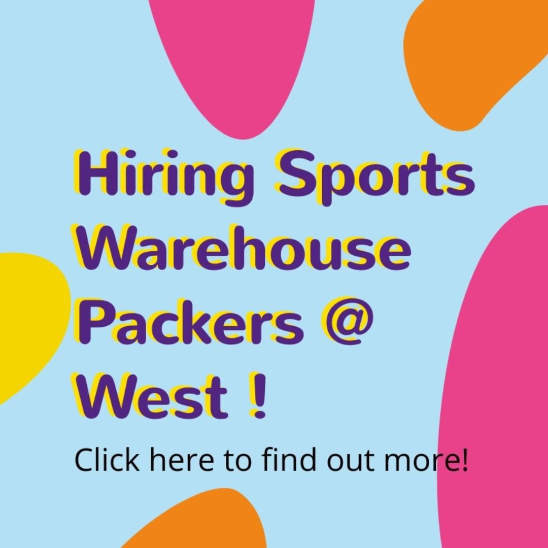 Sports Packers @ West (3 Mth or Fulltime / Fast Hire) - RT