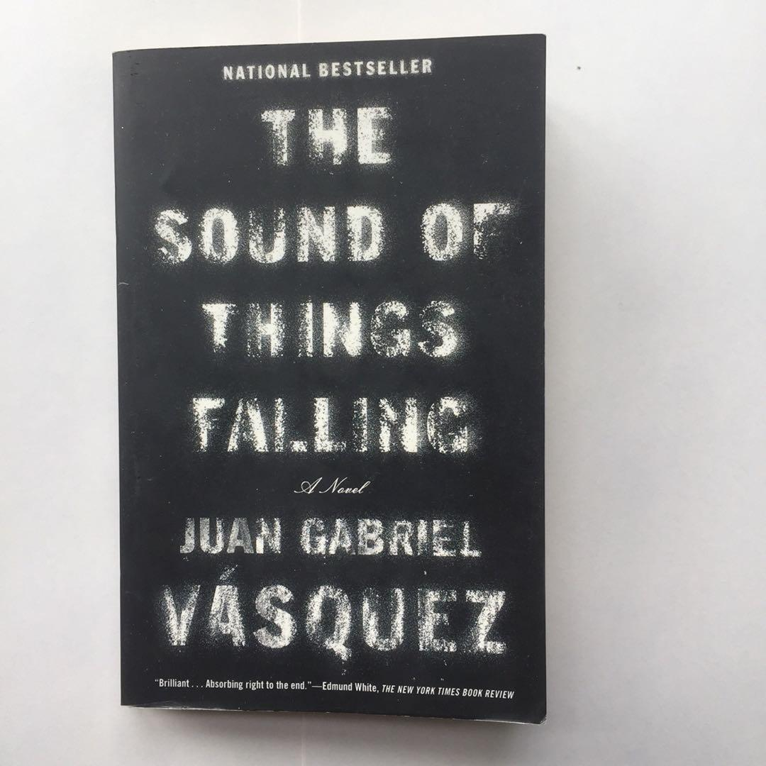 The Sound of Things Falling - by Juan Gabriel Vasquez book