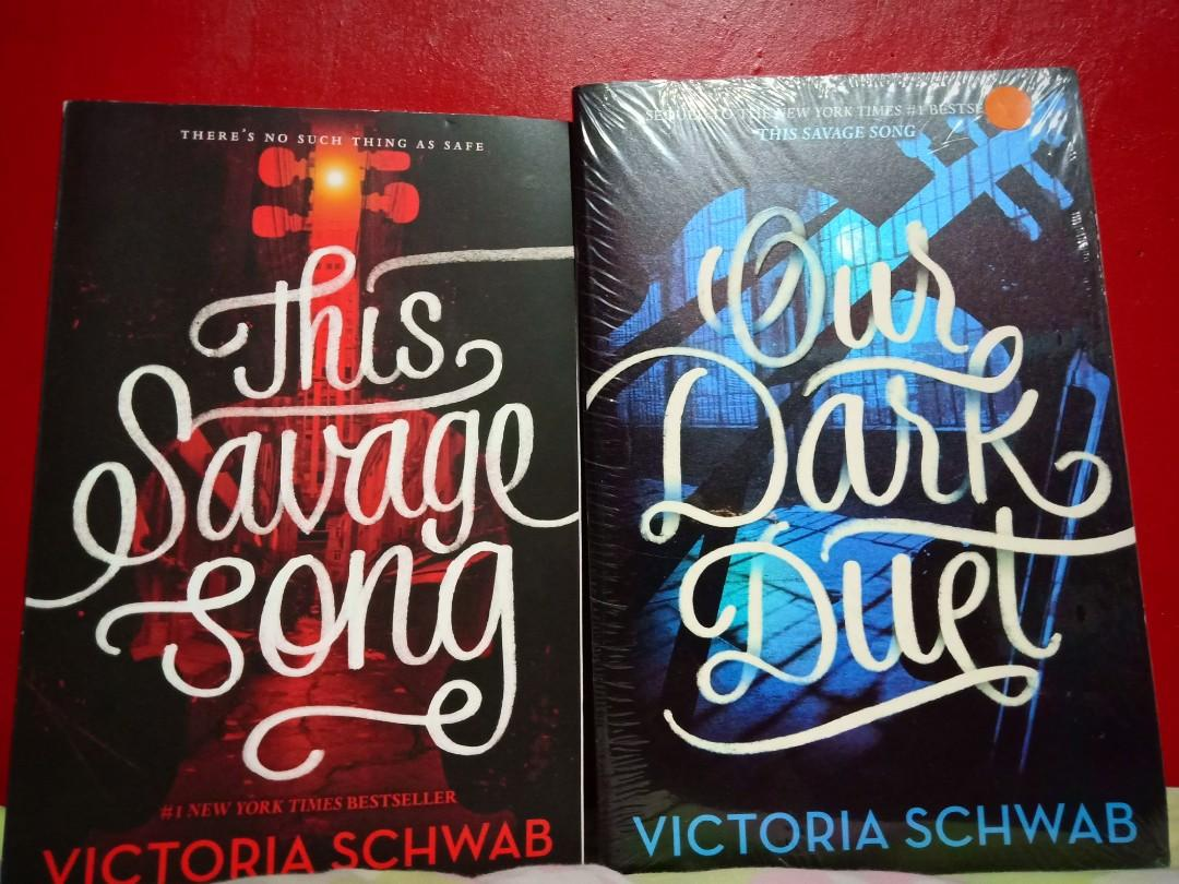 This Savage Song and Our Dark Duet by Victoria Schwab(Monsters of Verity Duology)