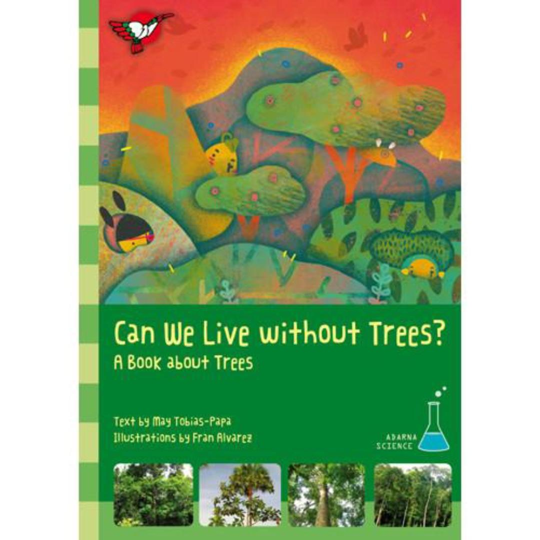 Can We Live Without Trees? | English | Adarna House | Children's Book