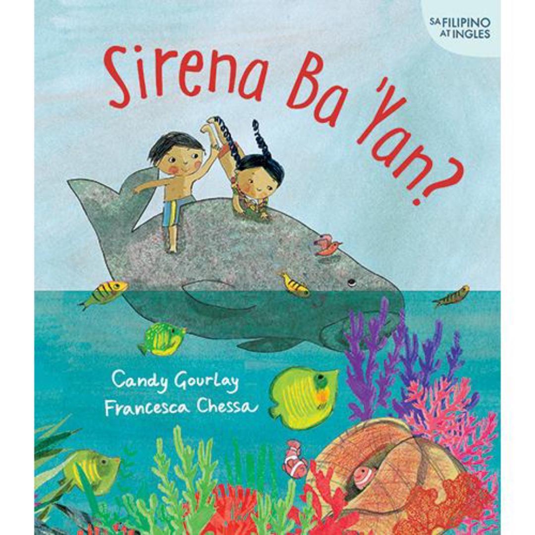 Sirena Ba 'Yan? | English Filipino Bilingual | Adarna House | Children's Book