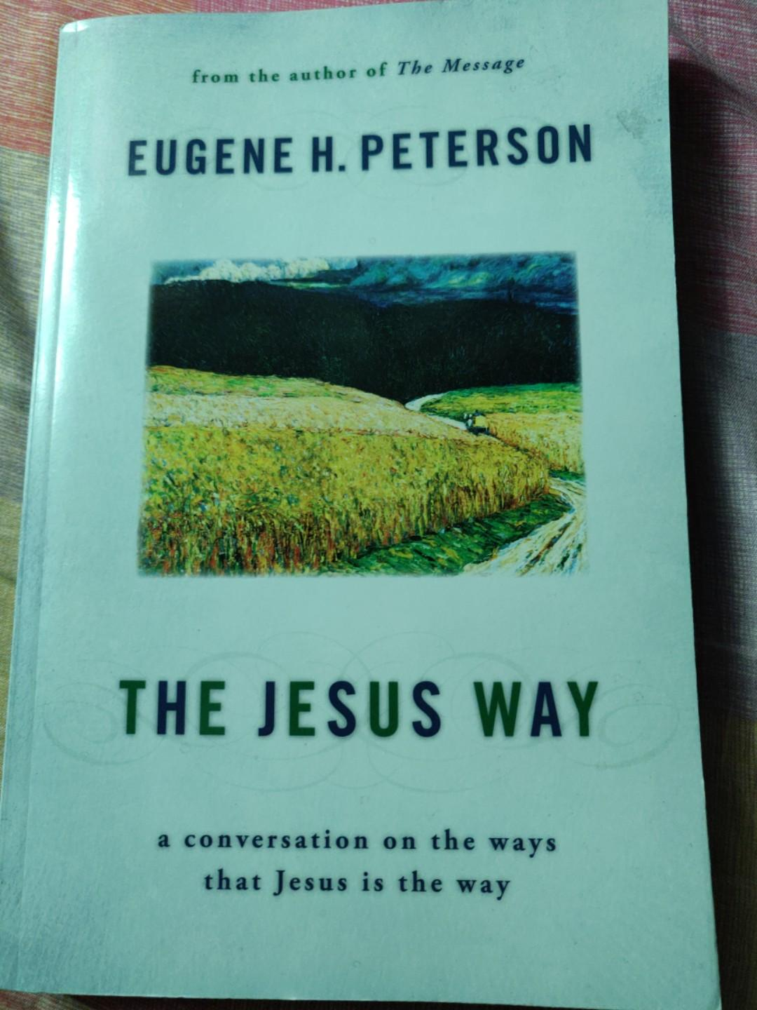 The Jesus Way (Theology, bible, religion, christianity, biblical studies)