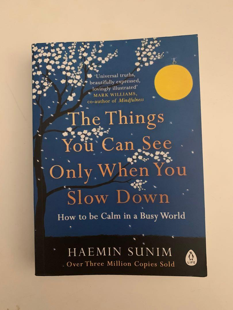 The Things You Can See Only When You Slow Down by Haemin Sumin