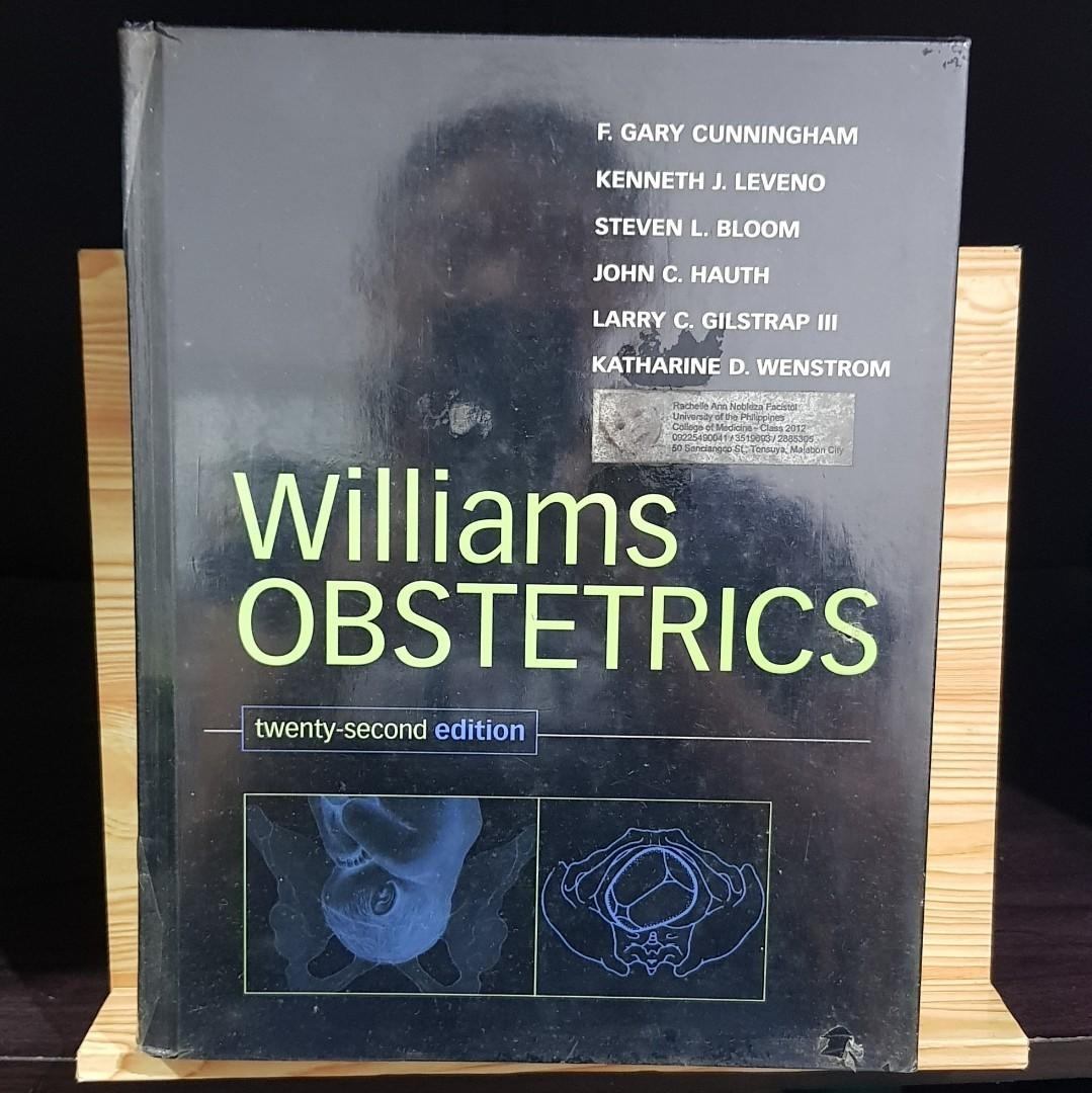Williams Obstetrics 22nd ed (Cunningham, Leveno, Bloom, Hauth, Gilstrap, Wenstrom)