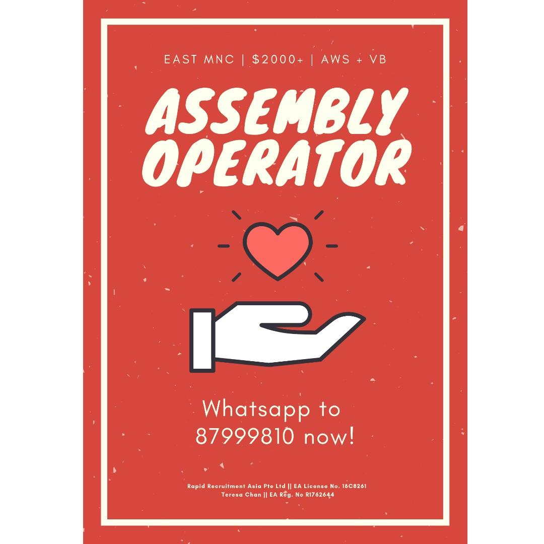 Assembly Operators @ East ($2000, MNC, Bonuses!)