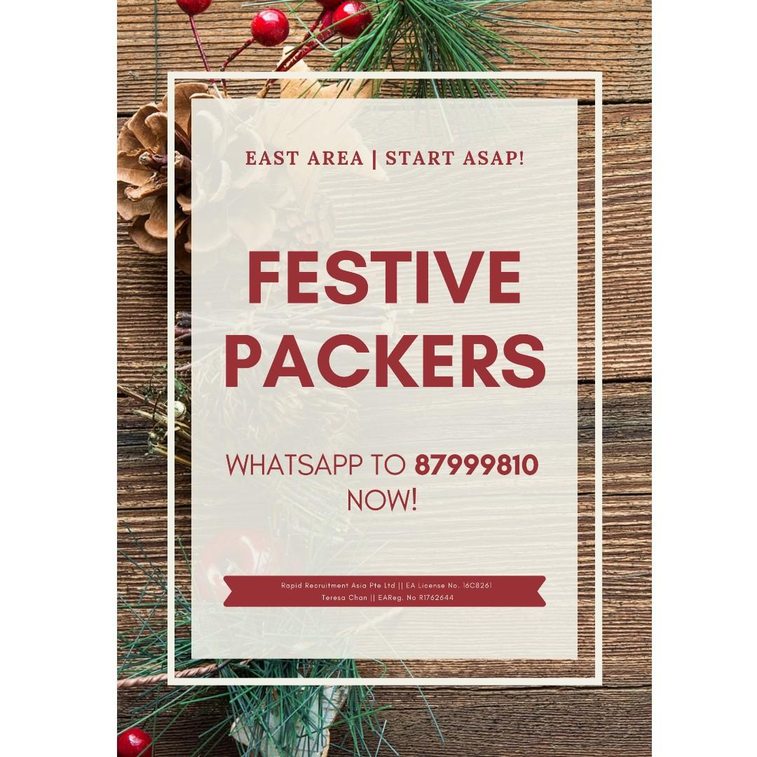 Festive Packers @ East (Gifts/2 weeks salary/Start ASAP!)
