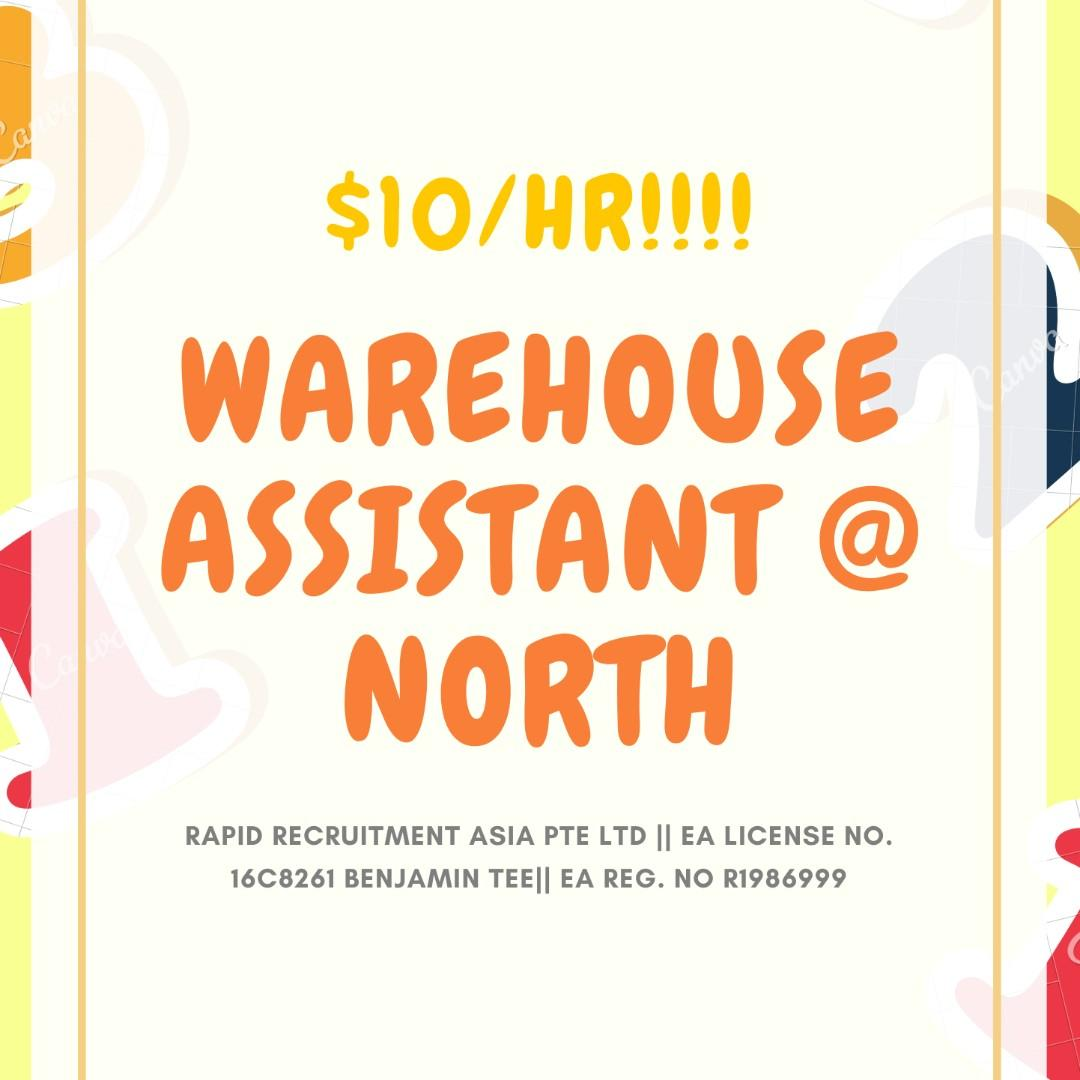 Warehouse Assistants @ North Area!!! $8/hr!!!
