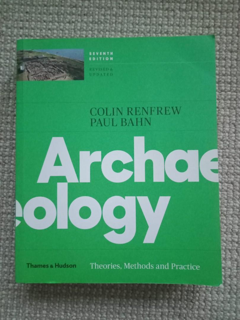 Archaeology: Theories, Methods and Practice (7th Edition)