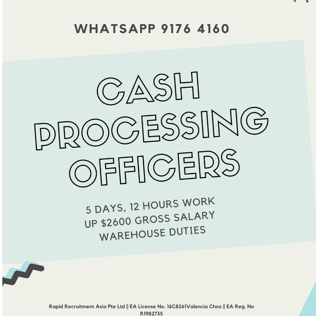 Cash Processing Officer [UP $2400 - $2600 GROSS]