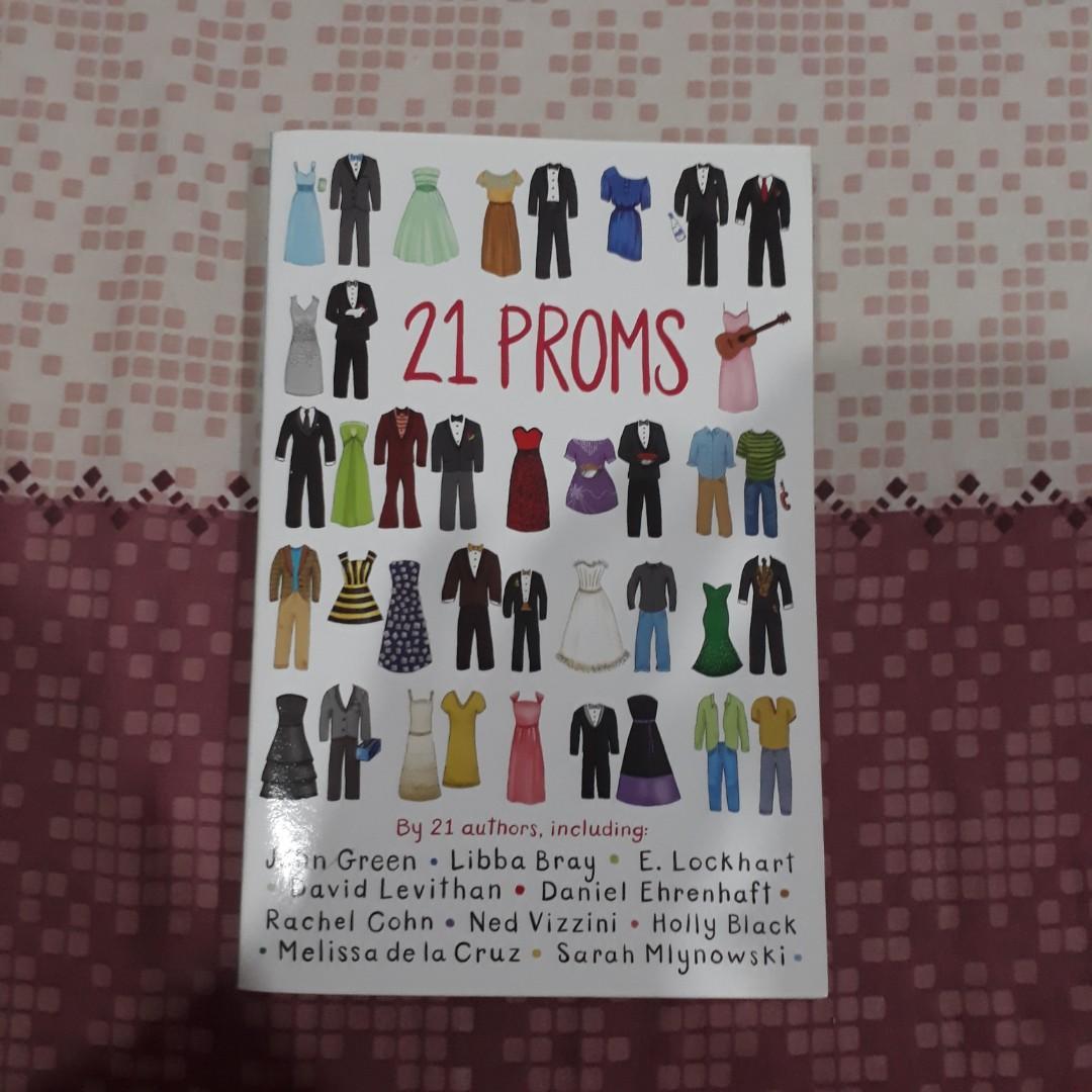 21 Proms by John Green, Libba Bray, E. Lockhart, David Levithan, Daniel Ehrenhaft, Rachel Cohn, Ned Vizzini, Holly Black, Melissa dela Cruz, and Sarah Mlynowski