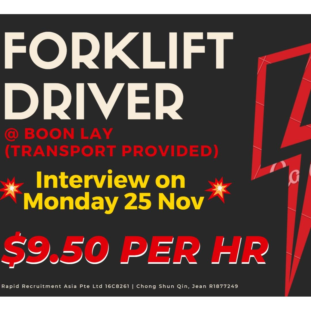 10 FORKLIFT DRIVER @ West (Trpt Provided / $9.50/hr) - JQ