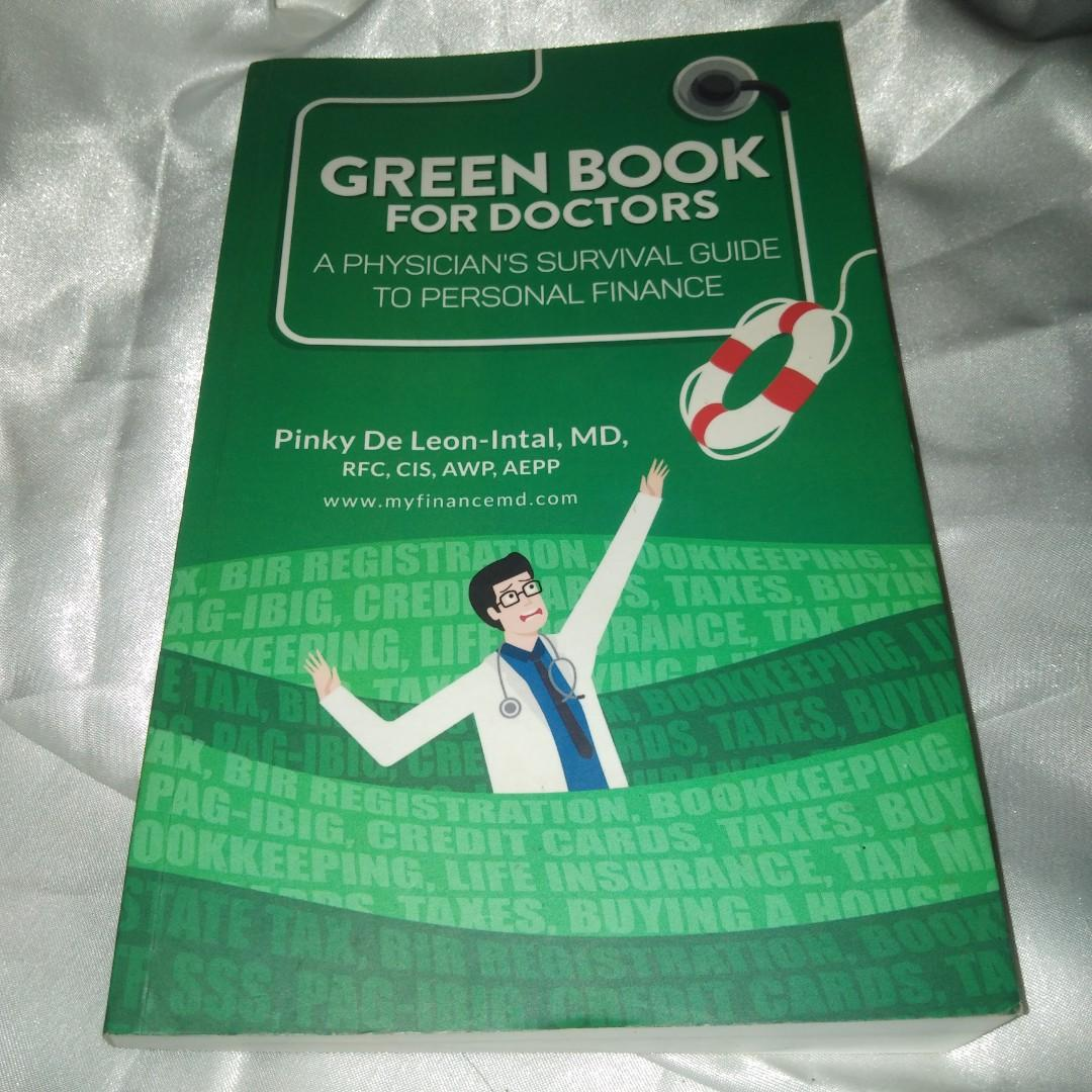 Greenbook for Doctora A physician's Survival Guide to Personal Finance TRAIN LAW UPDATED