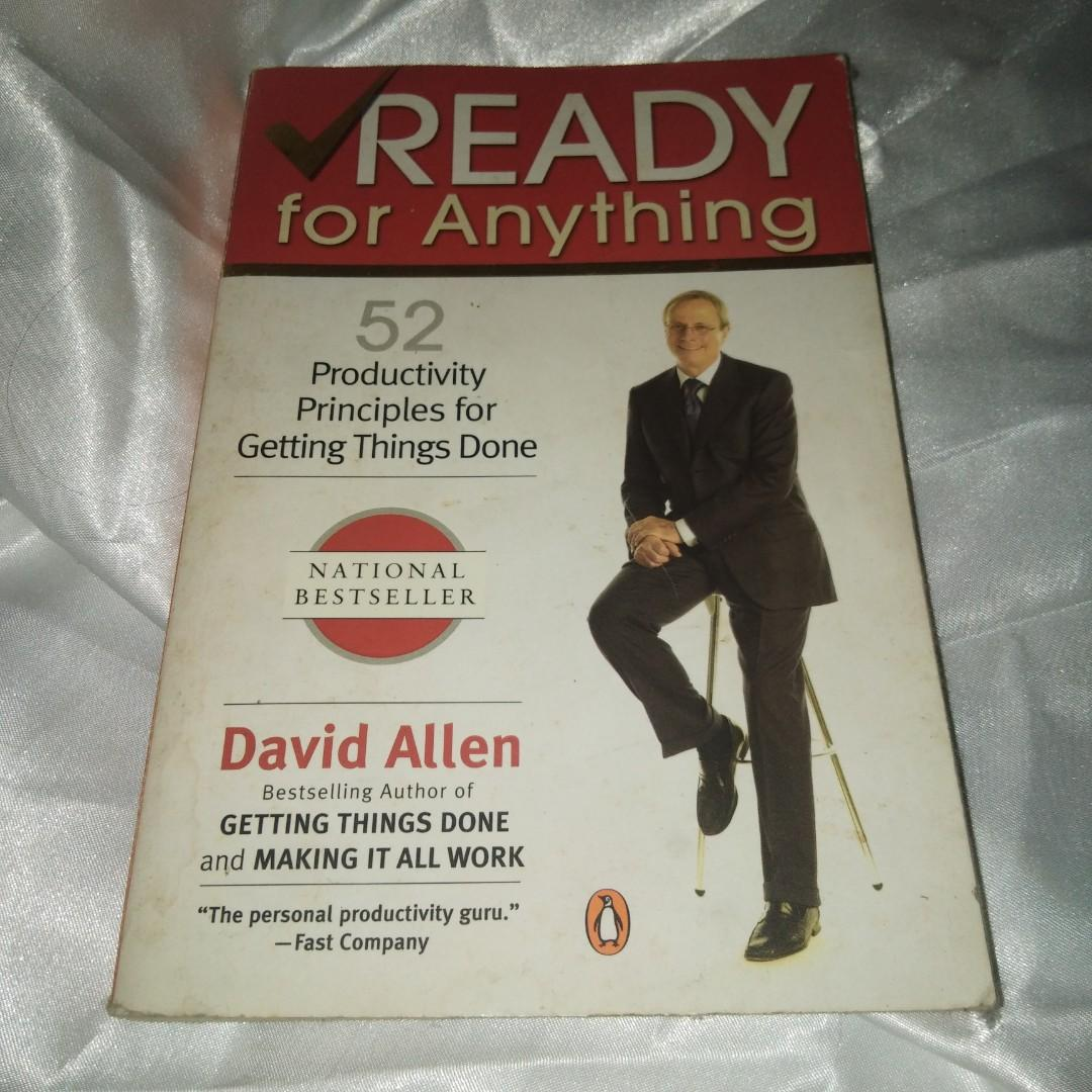 Ready for Anything 52 Productivity Principles for Getting Things Done