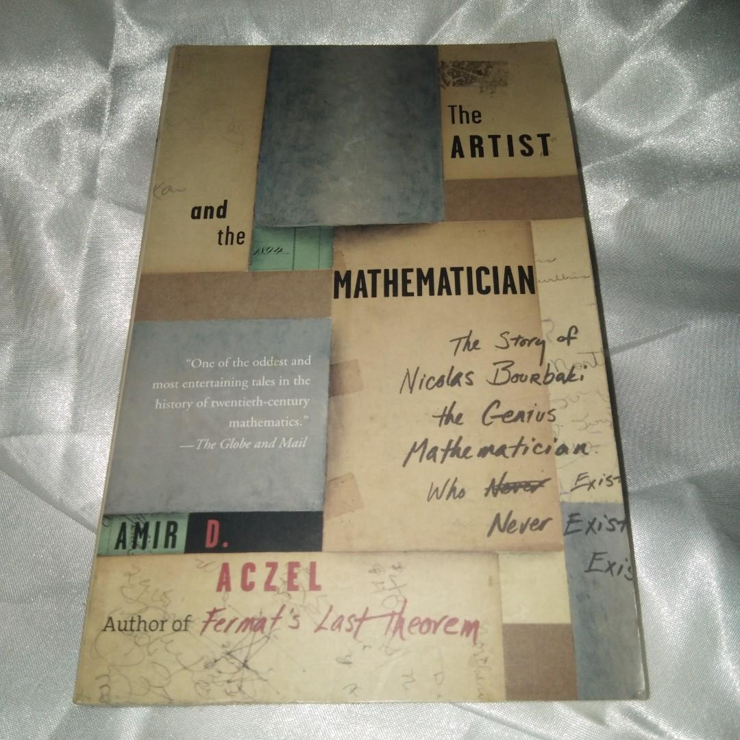 The Artist and the Mathematecian by Amir D. Aczel Author of Fermat's Last Theorem