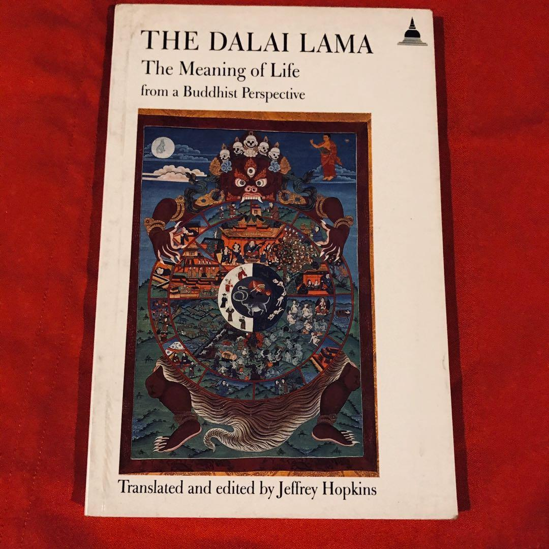 The Meaning of Life from a Buddhist Perspective by the Dalai Lama