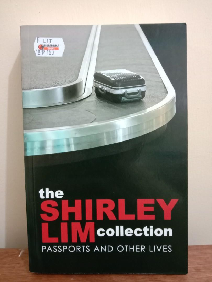 [Book - Literature] Shirley Lim - The Shirley Lim Collection: Passports and Other Lives
