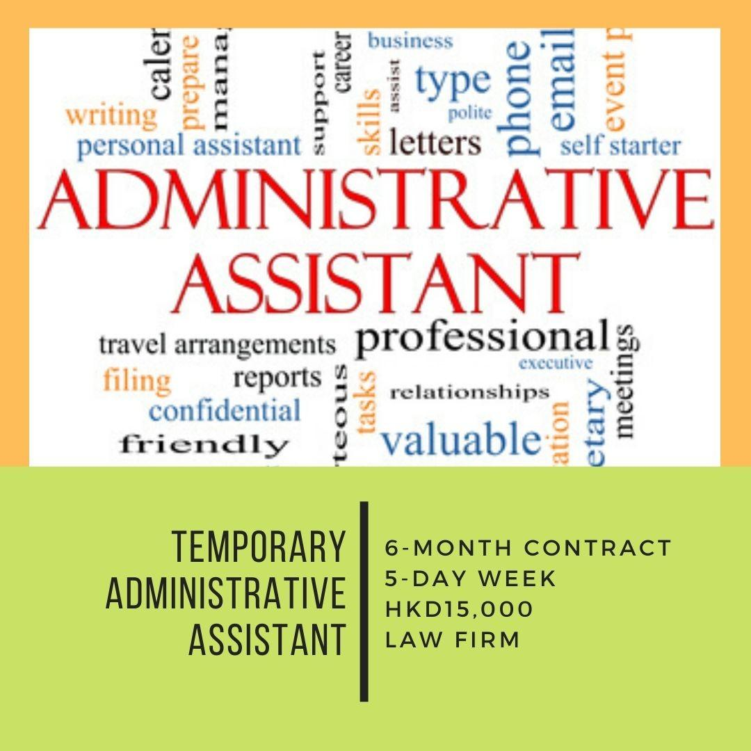Administrative Assistant (6-month contract, 5-Day Week, 15K)