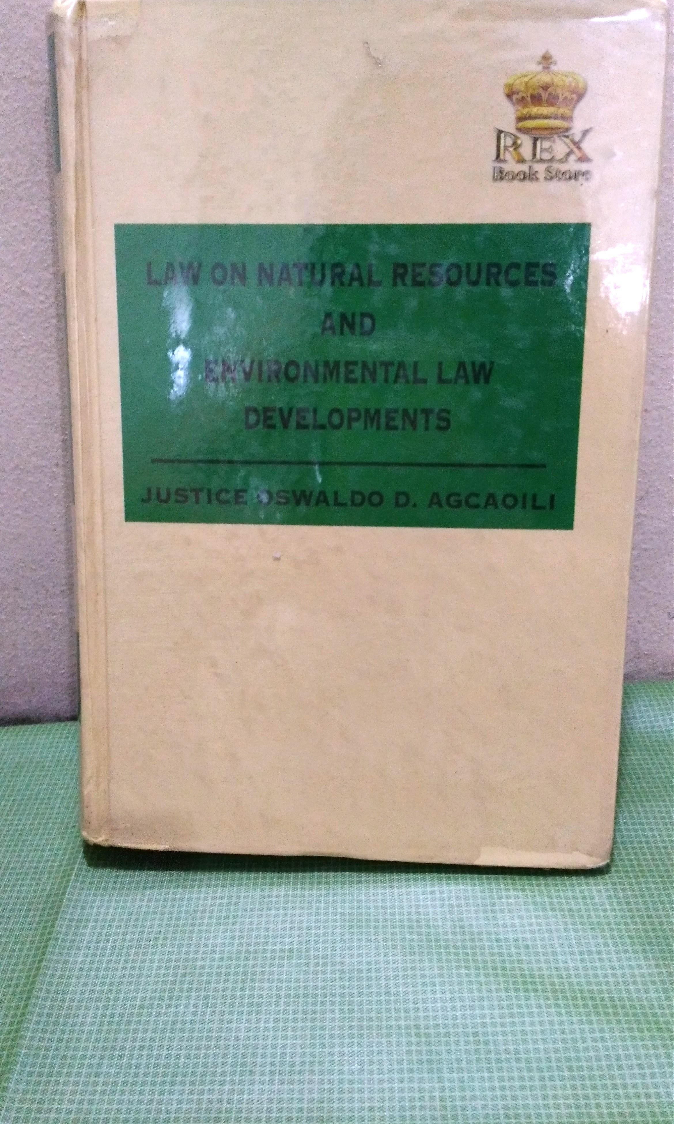 LAW BOOK | Law on Natural Resources and Environmental Law Developments by Justice Agcaoili (2012 Ed.)