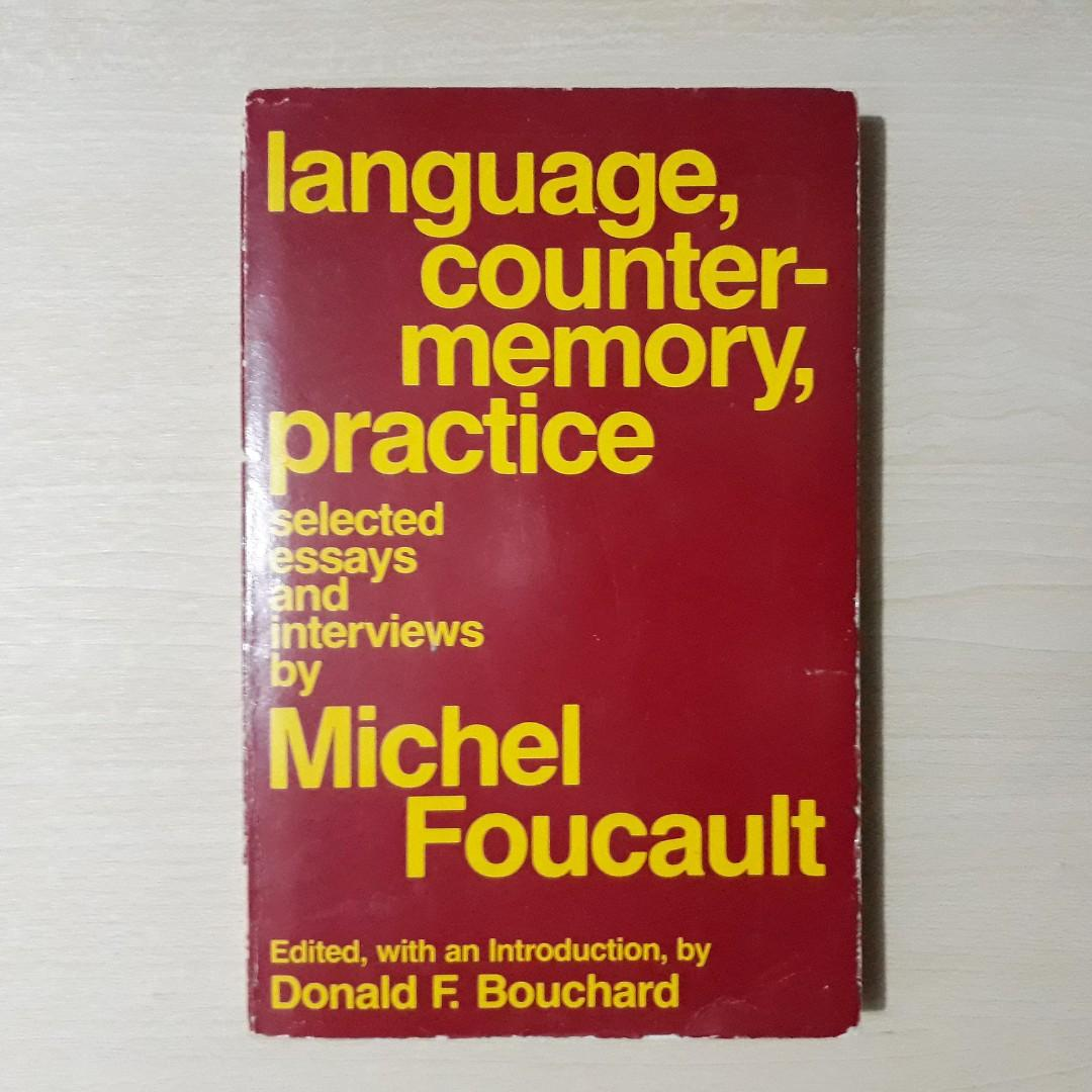 Language, Counter-Memory, Practice : Selected Essays and Interviews by Michel Foucault