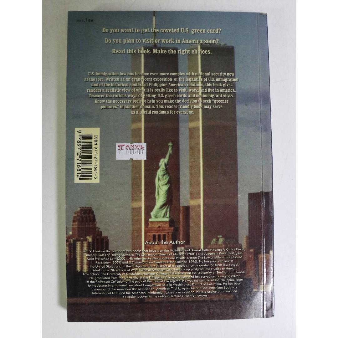 US Immigration Law: How to visit, work and live happily ever after 9/11 America