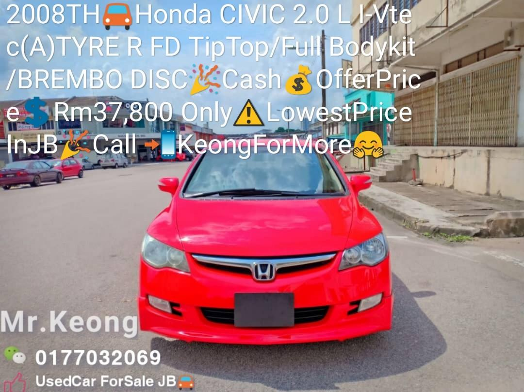 2008TH🚘Honda CIVIC 2.0 L I-Vtec (A)TYRE R FD TipTop/Full Bodykit/BREMBO DISC🎉Cash💰OfferPrice💲Rm37,800 Only⚠️LowestPrice InJB🎉Call 📲KeongForMore🤗