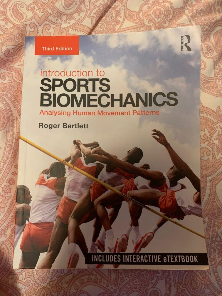 Introduction to Sports Biomechanics: Analysing Human Movement Patterns by Roger Bartlett (third edition)