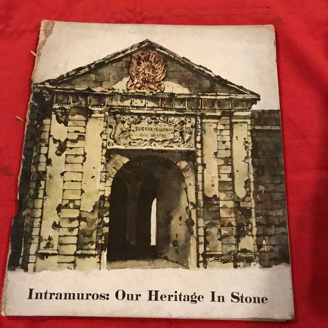 Intramuros Our Heritage in Stone: A Project of the First Lady ...