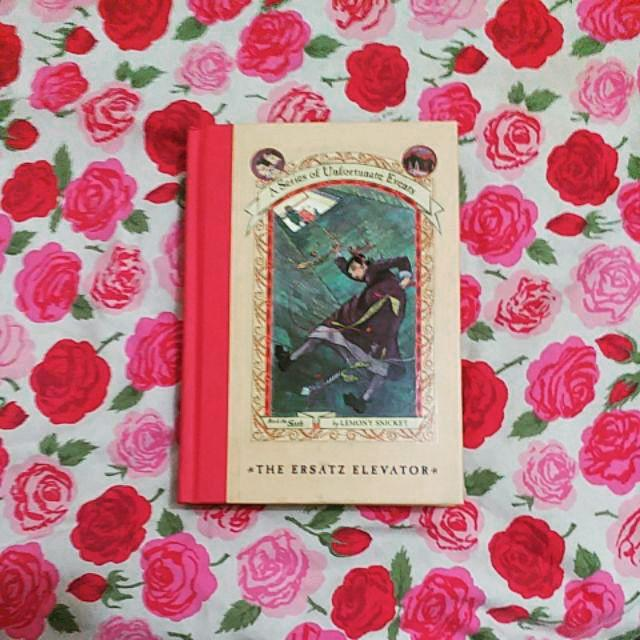 The Ersatz Elevator by Lemony Snicket (A Series of Unfortunate Events)