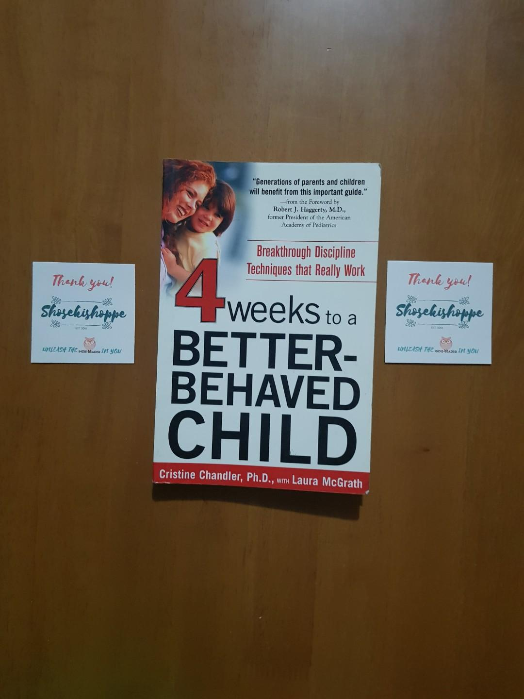 4 Weeks to a Better-Behaved Child by Cristine Chandler, Ph. D., with Laura Mcgrath