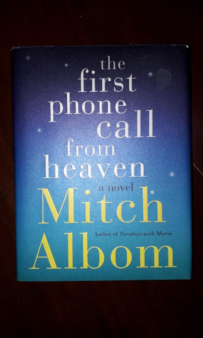 (with author's signature)The First Phone Call from Heaven by Mitch Albom