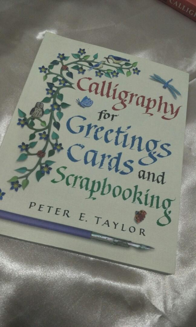 Calligraphy for Greeting Cards and Scrapbooking by Peter E. Taylor