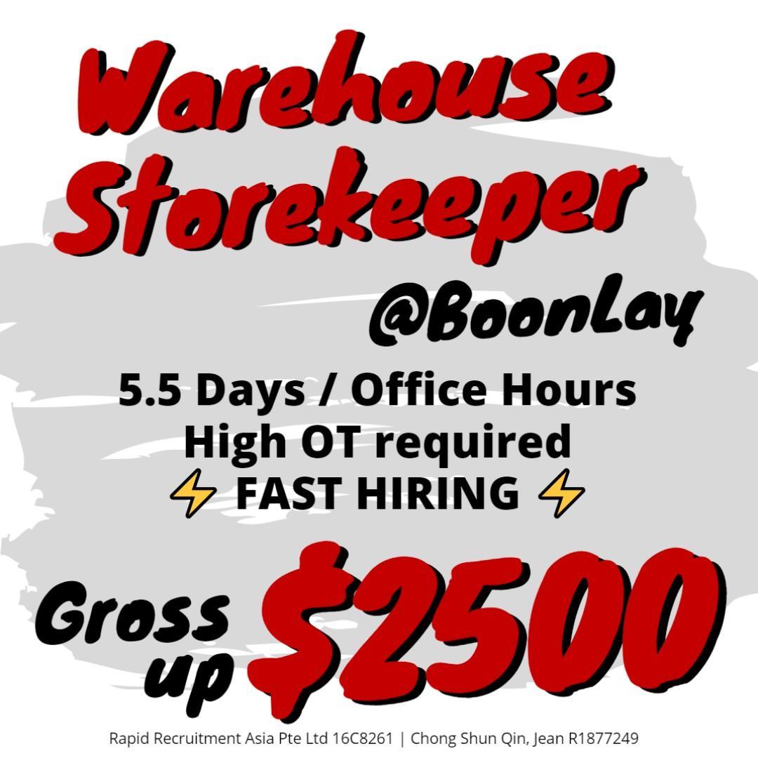 Warehouse Storekeeper @ Boon Lay (Gross $2500/ High OT) - JQ