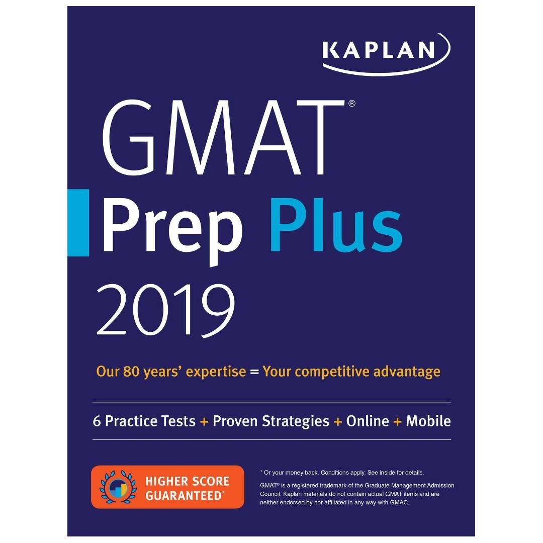 GMAT Prep Plus 2019 by Kaplan: 6 Practice Tests + Proven Strategies + Online + Mobile