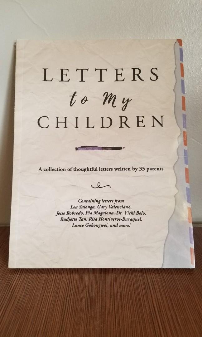 Letters to My Children (A collection of thoughtful letters written by 35 parents)