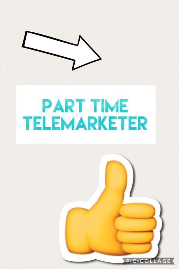 Part time telemarketer (6pm-9pm)