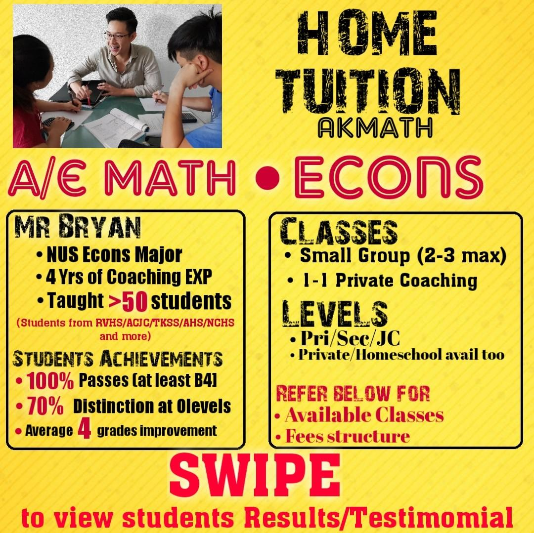 A/E Maths & Econs Home Tuition with Mr Bryan [ NUS ECONOMICS MAJOR with 4 Years of Coaching Experience ] Amaths Emaths Econs