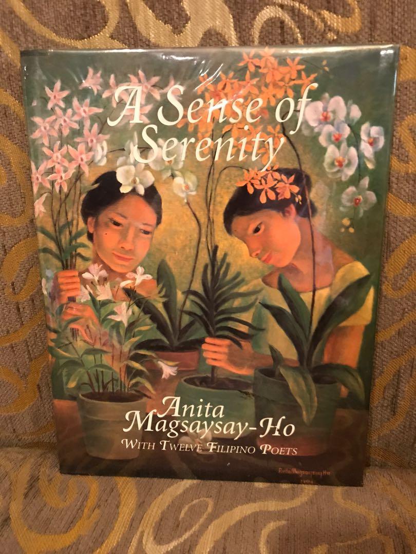 Anita Magsaysay-Ho A Sense of Serenity with 12 Filipino Poets