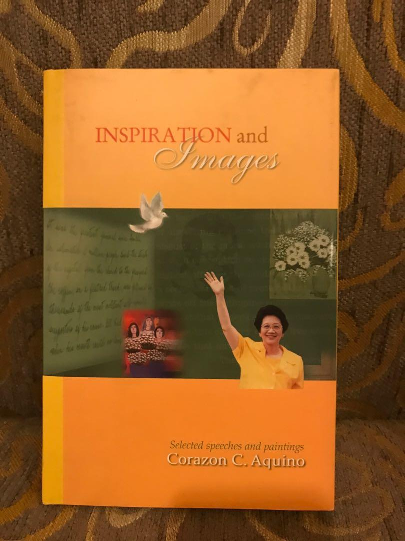 Corazon C. Aquino Inspiration and Images Selected Speeches and Paintings