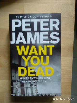 Peter James: Want you Dead