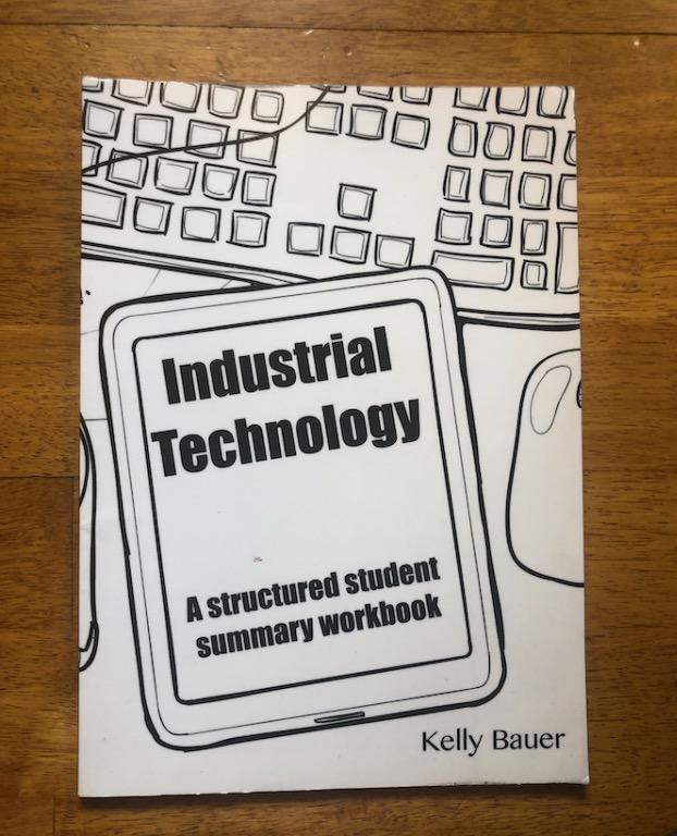 Industrial Technology: A Structured Student Summary Workbook
