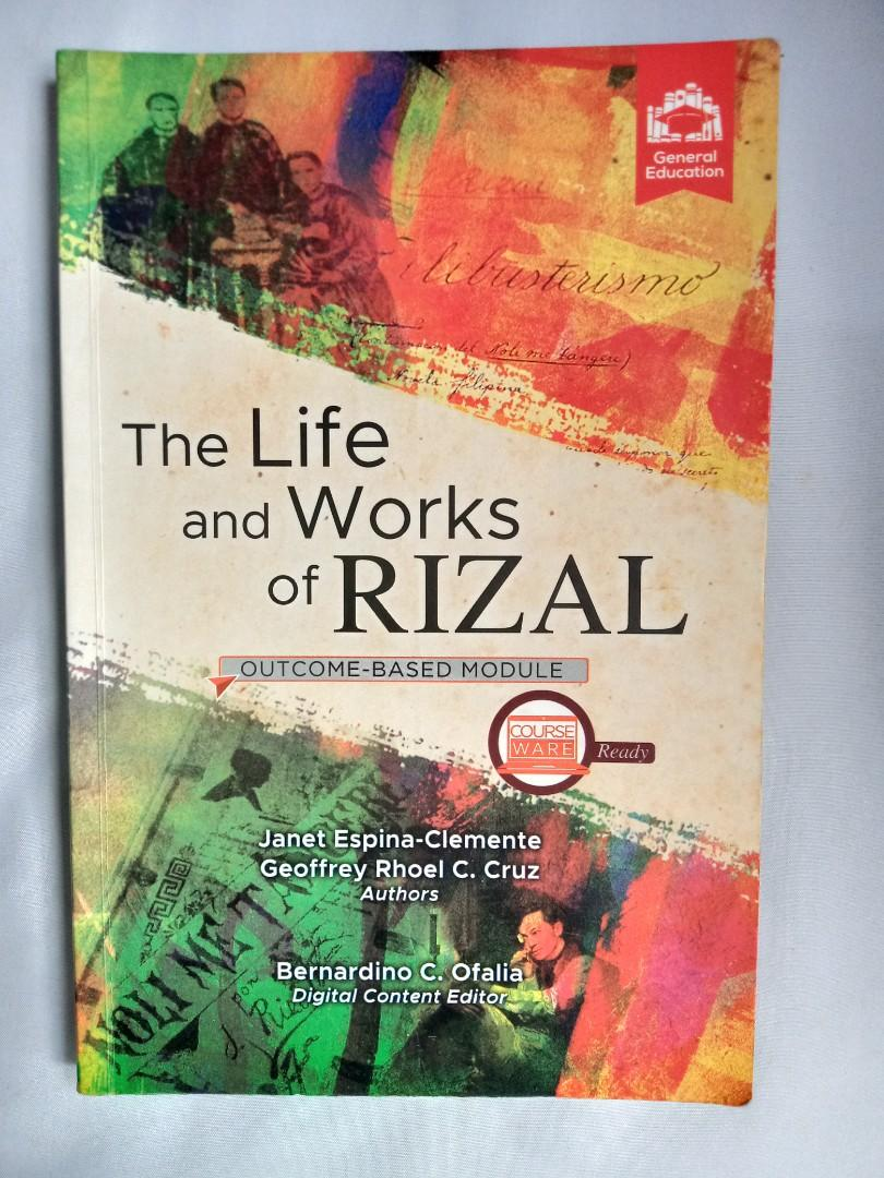 The Life and Works of Rizal by Janet Espina-Clemente and Geoffrey Rhoel C. Cruz